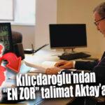 """ARTIK CHP'Lİ SEÇER """"SUSACAK"""", ADİL AKTAY """"CEVAP VERECEK!"""" TALİMAT KILIÇDAROĞLU'NDAN!"""