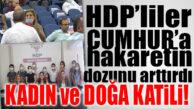 "HDP'Lİ KUŞ'A DESTEK VEREN HDP İL BAŞKANI HAKARETİ BÜYÜTTÜ: ""KADIN VE DOĞA KATİLİ!"""