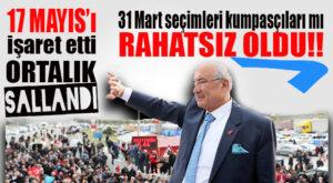"""KOCAMAZ """"17 MAYIS"""" DEDİ, ORTALIK SALLANDI!"""