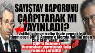 """MERSİN VALİLİĞİ'NDEN CHP'Lİ ANTMEN'E SERT CEVAP: """"SAYIŞTAY RAPORUNU ÇARPITTI!"""""""
