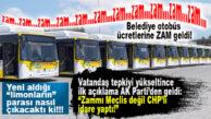 """ZAM DEĞİL """"REVİZE""""YMİŞ! CHP'Lİ SEÇER OTOBÜS BİLET FİYATLARINA ZAM YAPTI…"""