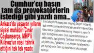 CUMHUR'CU BASIN ISMARLAMA HABER YAPTI, ANKARALI GAZETECİ AÇIK AÇIK PROVOKASYONU ANLATTI!